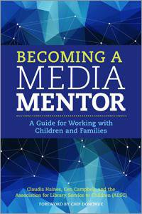 Cover image for Becoming a Media Mentor by Campbell and Haines